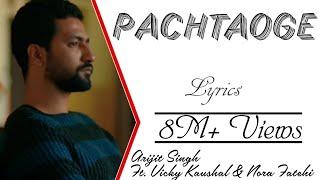 Arijit Singh - Pachtaoge Lyrics Video Jaani Ve Vicky Kaushal