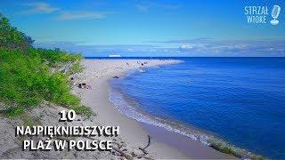 10 Najpiękniejszych plaż w Polsce
