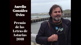 Aurelio González Ovies: Premio de las Letras de Asturias 2018