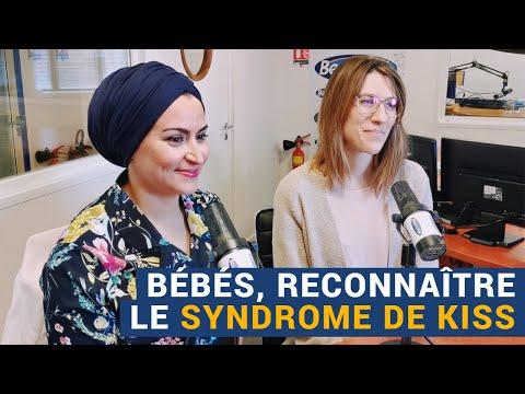 [AVS] Bébés, comment reconnaître le syndrome de KISS ? - Ibtissam Belmadani et Camille Galy