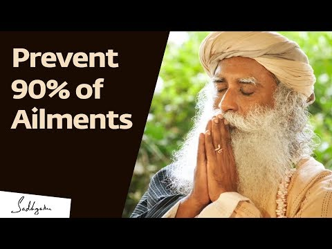, title : 'Prevent 90% of Diseases With These Two Things – Sadhguru