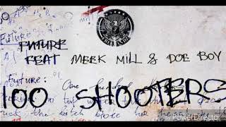 Future   100 Shooters Ft. Meek Mill, Doe Boy (Bass Boosted)