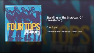 Standing In The Shadows Of Love (Mono)