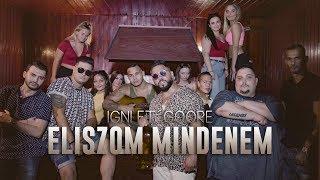 Igni Eliszom Mindenem Ft Goore Official Music Video