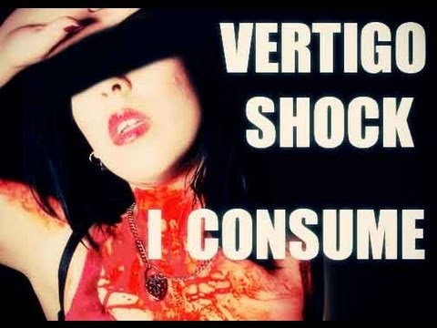 Vertigo Shock - I Consume [ Official music video ]