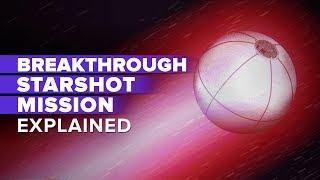 The Breakthrough Starshot mission explained (CNET News)