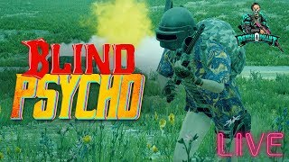 Ashes Tournament and Customs LIVE!   PsychoBLIND