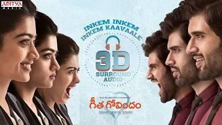 Inkem Inkem Inkem Kaavaale 3D Surround Audio   Geetha Govindam Songs   Vijay Devarakonda, Rashmika