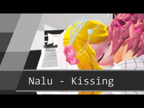 MMD : Fairy Tail - Natsu and Lucy Kissing (Kiss)
