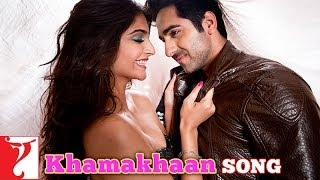 Khamakhaan - Song Video - Bewakoofiyaan