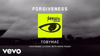 TobyMac   Forgiveness [Lyrics] Ft. Lecrae