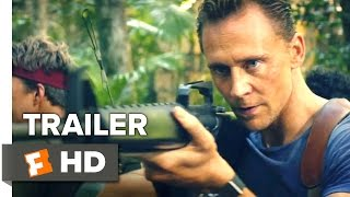 Kong Skull Island Official Trailer 2 2017  Tom Hiddleston Movie