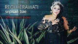 Download lagu Regi Herawati Sepisan Bae Mp3