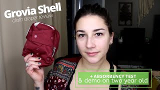 Grovia Shell Cloth Diaper Cover & Inserts Review + Demo + Absorbency Test