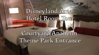 Disneyland Area Hotel - Courtyard Anaheim Theme Park Entrance Room Tour