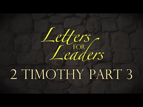 """Letters For Leaders"" Part 10 – Pastor Raymond Woodward"