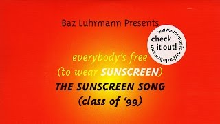 THE SUNSCREEN SONG (Class of '99) | Baz Luhrmann - Everybody's Free To Wear Sunscreen (English CC)