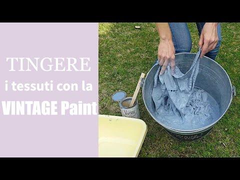 Come tingere i tessuti con la Vintage chalk Paint