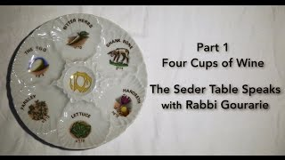 The Seder Table Speaks Part 1