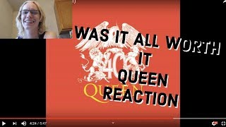 "First Time Reaction To  ""Queen  Was It All Worth It? (Official Video)"""