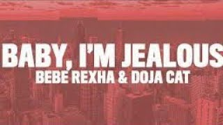 babe rexha baby I'm jealous kp remix