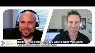 Recruiting, Culture & Teams Within Teams: How To Attract & Retain Your Best Agents