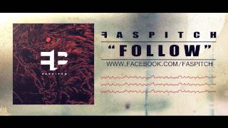 """FASPITCH """"Follow"""" (Official Audio Stream)"""
