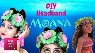 🌺🌺🌺🌺🌺 DIY Moana Headband | Flower Headband Craft | Moana Costume Party Ideas🌺🌺🌺🌺🌺