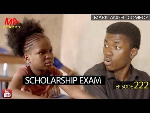 SCHOLARSHIP EXAM (Mark Angel Comedy) (Episode 222)