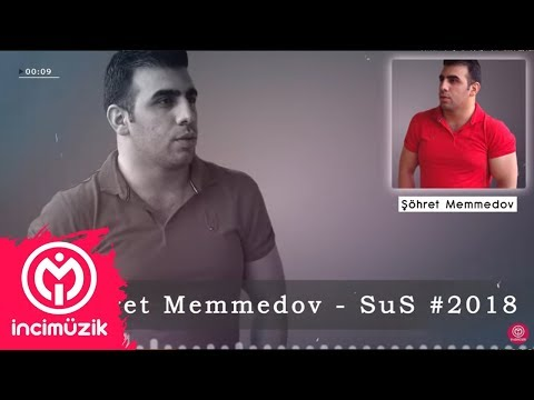 Şöhret Memmedov - Sus Gozlerin Danissin klip izle
