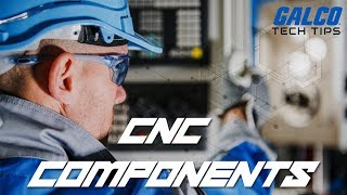 What are the Main Components of a CNC Machine