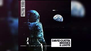 David Guetta & Brooks & Loote - Better When You're Gone (Teaser)