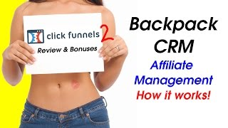 Clickfunnels Review - How Backpack CRM Works - Affiliate Management Software