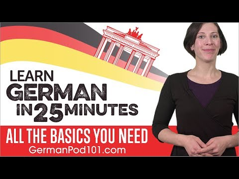 Learn German in 25 Minutes - ALL the Basics You Need - YouTube
