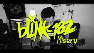 blink-182 - Misery (Acoustic cover) by Nawi