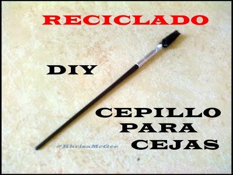 DIY Cepillo para cejas RECICLADO-#KhrisaMcGee¡Compártelo!