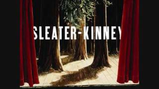 Sleater Kinney   The Fox