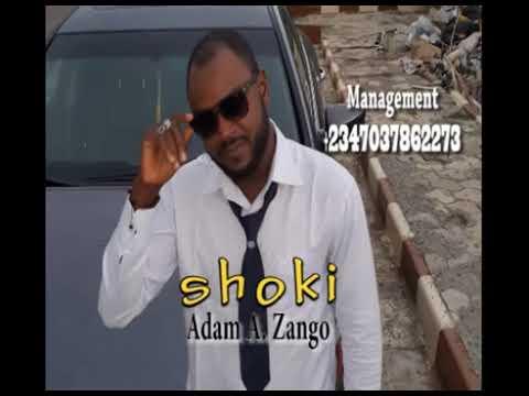 Shoki   Adam A  Zango Official Audio