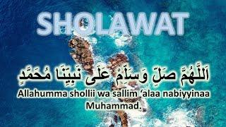 Dzikir Zikir Sholawat Allahuma Sholli wa salim ala Nabiyyina Muhammad || Selawat Utama