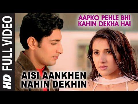 'Aisi Aankhen Nahin Dekhin' Full Video - Aapko Pehle Bhi Kahin Dekha Hai - Jagjit Singh,Asha Bhosle