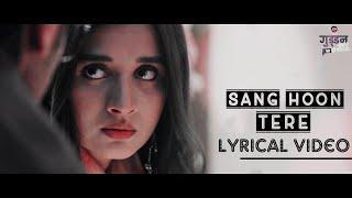 Sang Hoon Tere - Lyrics| Guddan Tumse Na Ho   - YouTube