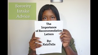 How to Get Sorority Recommendation Letters | NPHC Intake Advice | KelsTells