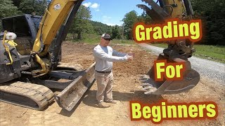How To Grade With An Excavator-Tips and Tricks