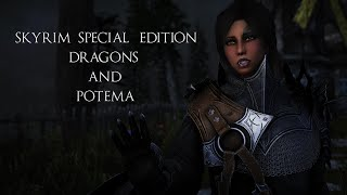 Skyrim SE - Dragons and Potema