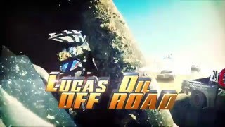 Lucas Oil Off Road Racing Series Round 1 2016