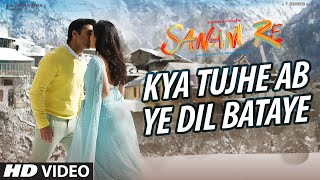 Kya Tujhe Ab - Song Video - Sanam Re