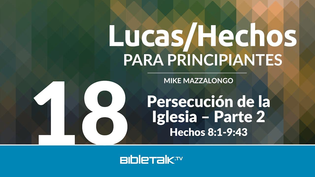 18. Persecucion de la Iglesia