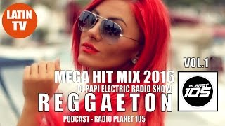 REGGAETON MIX 2016 VOL.1 ► REGGAETON 2016  ► DJ PAPI ELECTRIC