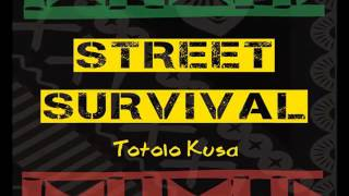 STREET SURVIVAL - MESSIAH
