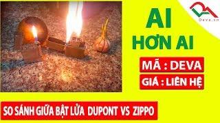 So sánh bật lửa Dupont Vs Zippo | Deva.vn